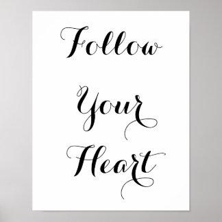 Siga su corazón póster