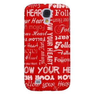 Siga su corazón (rojo) funda para galaxy s4
