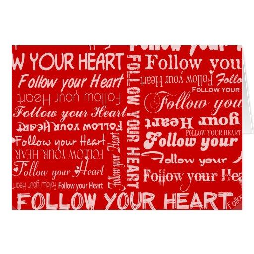 Siga su corazón (rojo) tarjeta de felicitación