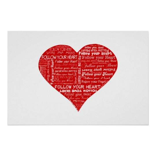 Siga su corazón rojo y blanco del corazón - del am póster