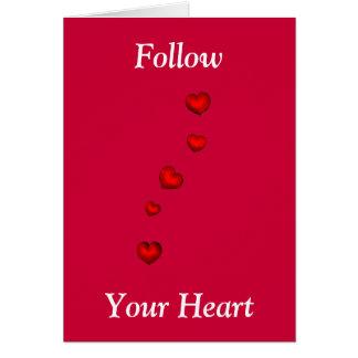 Siga su corazón tarjeta de felicitación