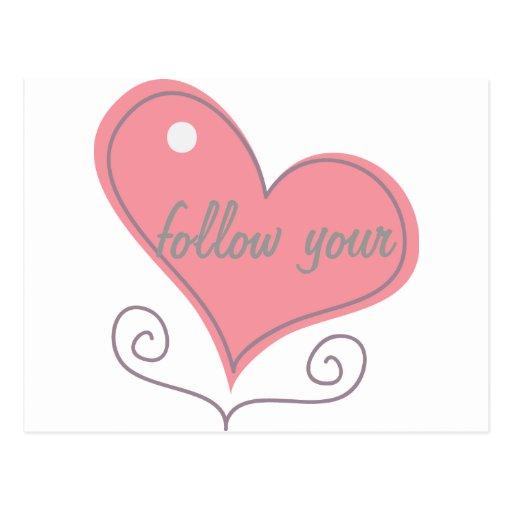 Siga su corazón tarjeta postal