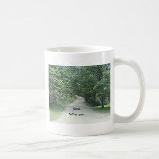 Siga su corazón… taza de café
