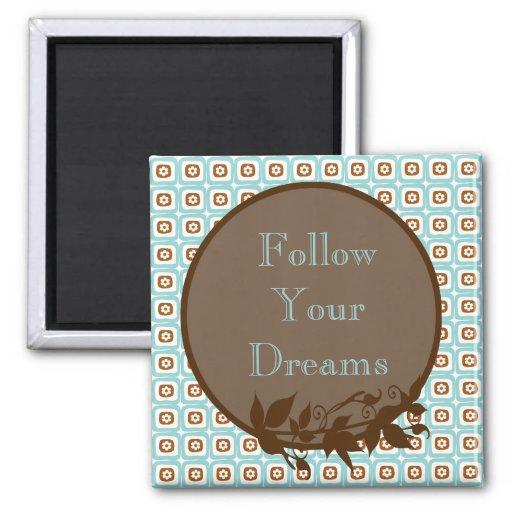 Siga su imán de la cita de los sueños