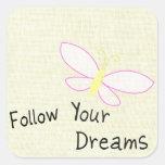 Siga su mariposa de los sueños pegatina cuadrada