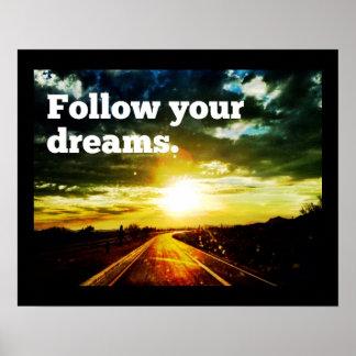 Siga su poster de motivación del camino de la pues