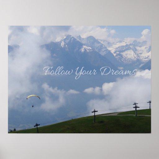 Siga su poster del personalizado de los sueños