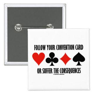 Siga su tarjeta del convenio o sufra las consecuen pins