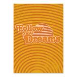 Siga sus sueños comunicados personales