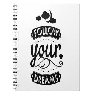 Siga sus sueños libreta