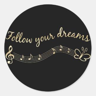 Siga sus sueños pegatina redonda