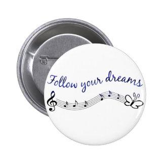 Siga sus sueños pins