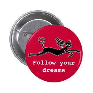 Siga sus sueños pin
