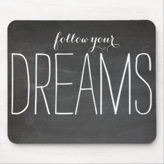 Siga sus sueños tapetes de ratones