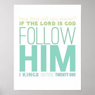 sígalo impresión del verso de la biblia póster