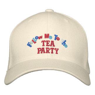 Sígame a la fiesta del té gorra de béisbol bordada