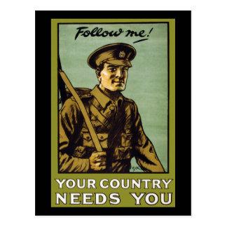 ¡Sígame! El ~ su país le necesita Postal