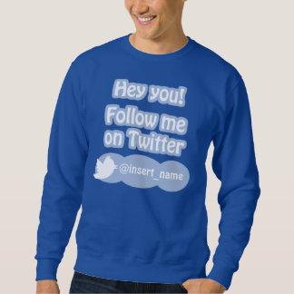 Sígame en la camiseta del gorjeo suéter