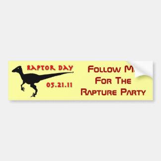 Sígame para el fiesta del día del éxtasis - día de etiqueta de parachoque