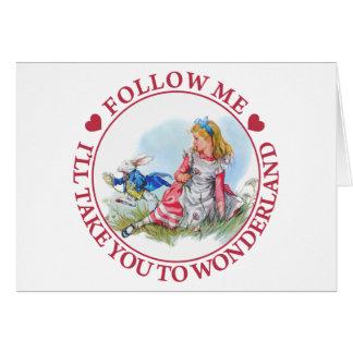 Sígame, yo le llevará al país de las maravillas tarjetas