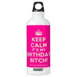 [Crown] keep calm it's my birthday bitch!  SIGG Water Bottles SIGG Traveler 0.6L Water Bottle
