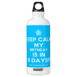 [Cupcake] keep calm my birthday is in 9 days!!  SIGG Water Bottles SIGG Traveler 0.6L Water Bottle
