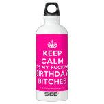 [Crown] keep calm its my fucking birthday bitches  SIGG Water Bottles SIGG Traveler 0.6L Water Bottle