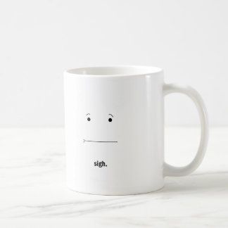 *Sigh* Coffee Cup