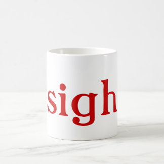 Sigh: mugs (red text)