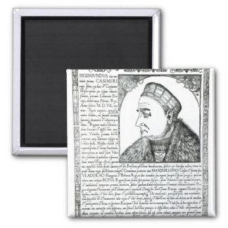 Sigismund I , 1532 2 Inch Square Magnet