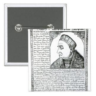 Sigismund I , 1532 Pinback Button