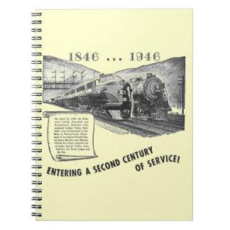 Siglo II del Ferrocarril-UNo del valle de Lehigh d Note Book