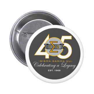 Sigma Gamma Nu 45th Anniversary Official Button. Pinback Button