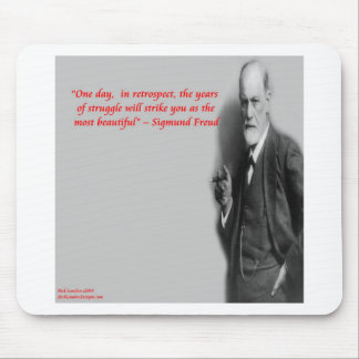 "Sigmund Freud Famous ""Struggle"" Quote Mouse Pad"