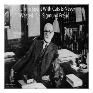 Sigmund Freud In Office & Famous Cat Quote Poster