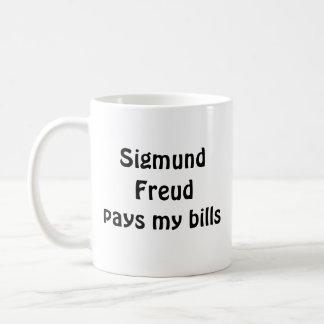Sigmund Freud pays my bills mug