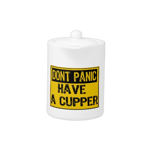 Sign Don't Panic- Have A Cupper  - Yellow/Black