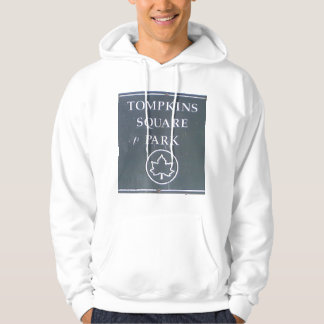 Sign from Tompkins Square Park New York City Hoodie