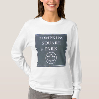 Sign from Tompkins Square Park New York City T-Shirt
