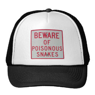 sign in roadside park beware of poisonous snakes trucker hat