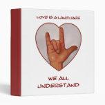 SIGN LANGUAGE BINDER: American Sign Language