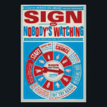 """Sign like Nobody&#39;s Watching (ASL) poster<br><div class=""""desc"""">Another poster designed with the American Sign Language classroom in mind. Encourage your students to sign freely–no worries about making mistakes. The more they feel free to try, the quicker their language skills can develop. This fun, retro-style &quot;game&quot; lets your students know they&#39;re free to stumble, fall, try again and...</div>"""