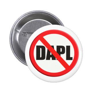 Sign no DAPL Dakota access pipeline Button