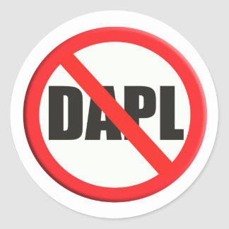 Sign no DAPL Dakota access pipeline Classic Round Sticker