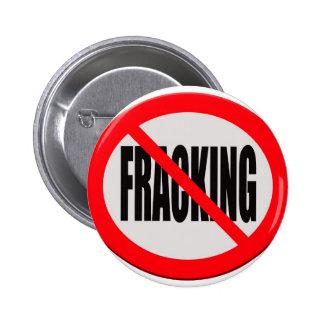 Sign no fracking 2 inch round button
