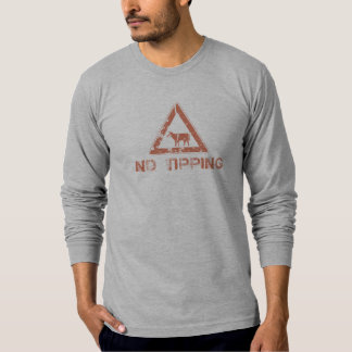 sign - no tipping shirt