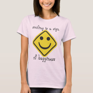 Sign of Happiness T-Shirt