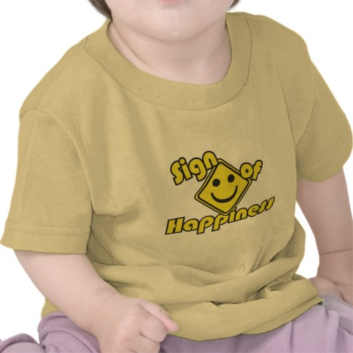 Sign of Happiness Tees