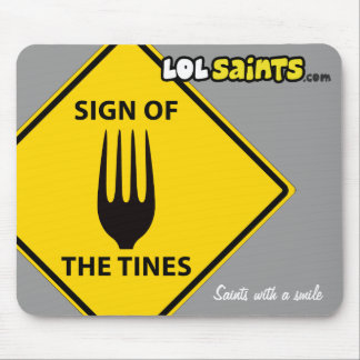 Sign of the Tines Mousepad