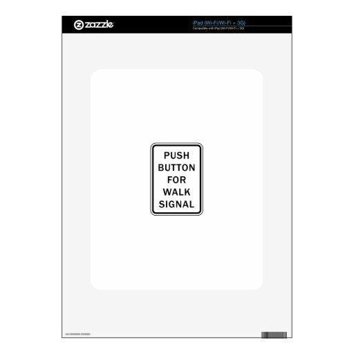 Sign - Push Button for Walk Signal Skins For iPad